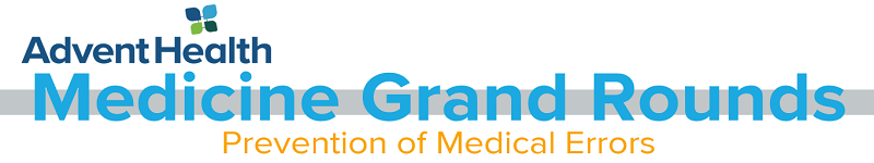 2020 Grand Rounds: Medicine - Prevention of Medical Errors Banner