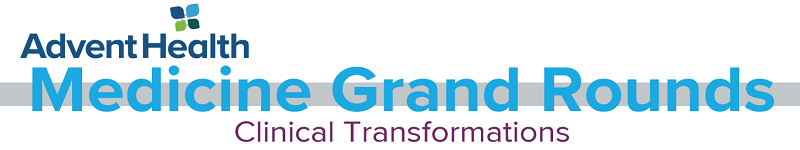 2020 Grand Rounds: Medicine - Clinical Transformations Banner