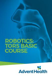 2021 Robotics: TORS Basic Course (Transoral Surgery) Banner