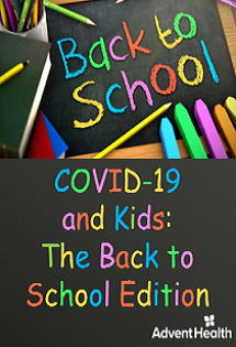 COVID-19 and Kids: The Back to School Edition Banner