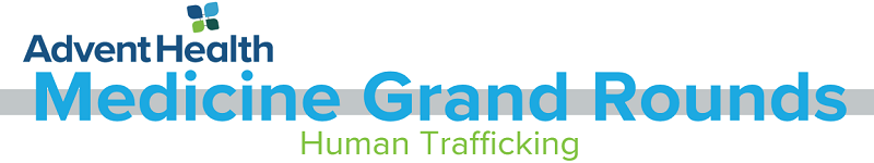 2020 Grand Rounds: Medicine - Human Trafficking Banner