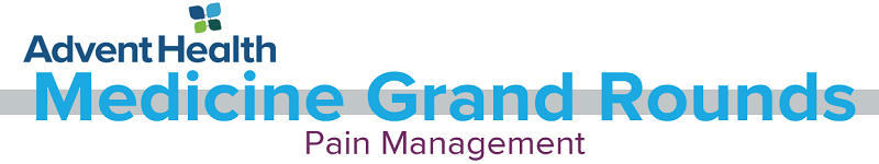 2020 Grand Rounds: Medicine - Pain Management Banner