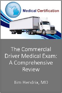 The Commercial Driver Medical Exam: A Comprehensive Review (6397) Banner