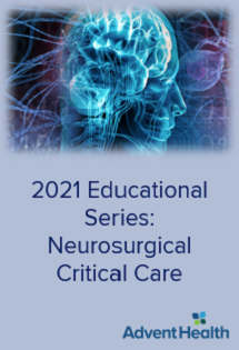 2021 Educational Series: Neurosurgical Critical Care Banner