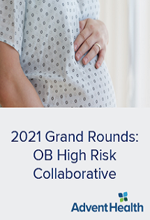 2021 Grand Rounds: OB High Risk Collaborative Banner