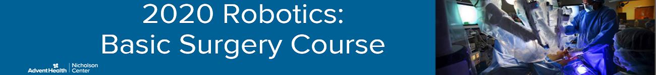 2020 Robotics: Basic Surgical Course Aug 03-06 Banner