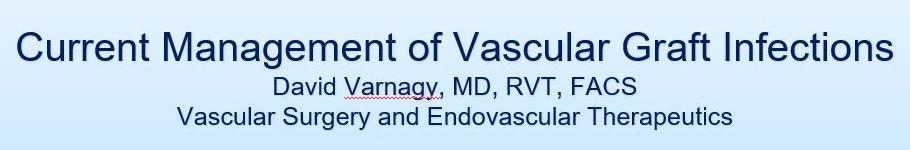 2019 Current Management of Vascular Graft Infections Banner